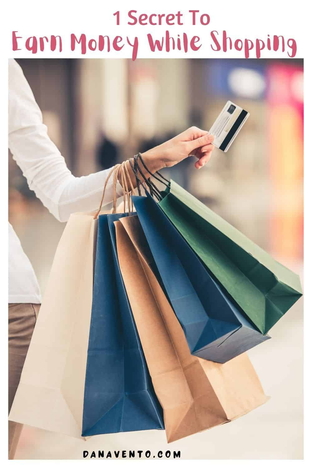 1 secret to earn money while shopping
