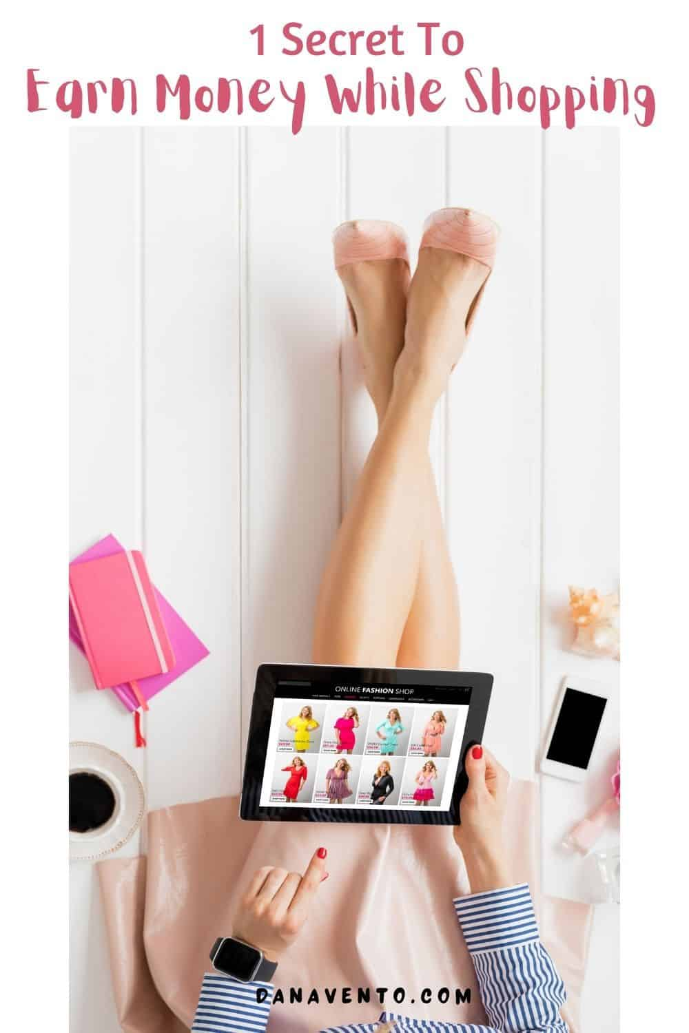 1 secret to earn money while shopping online shopping