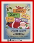 santa's zany wacky just not right night before christmas, christmas, holiday, december, dana vento, book, family read, st nick