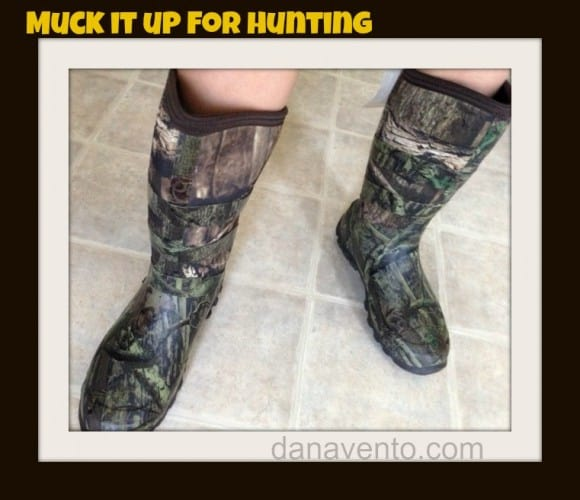 Let's Muck It Up, boots, hunting, hunting season, outdoor gear, fashion, guys. ladies, shoes, boots, camo color, tred, waterproof, climbing, gripping, MUCK, dana vento