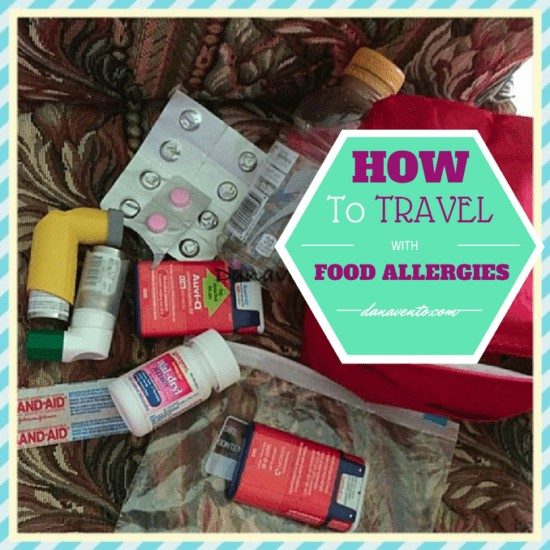 anaphylaxis, allergies, food allergies, epi pens, avi-q, benadryl, latex free, shellfish, peanut, dairy, seafood, nuts, latex, asthma, safety kit, bandages, latex free bandages, medicine, zofran, liquid, medical kid, dana vento, child with allergies, child with food allergies,How To Travel With Food Allergies