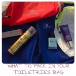 What To Pack In Your Toiletries Bag