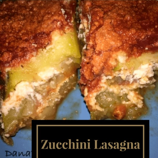 Zucchini Lasagna, Meatless Meal, Vegetarian Style Lasagne, Easy TO Make Recipe, Food Lion, Food, Foodie, FOod Blogger, Dana vento, recipe, cooking, baking, cheese, spice, zucchini, lasagna, no carbs, lo carb, veggies, vegetable dish, allergen free