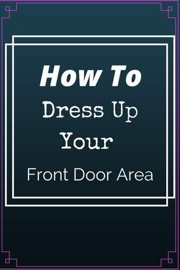 how to dress up your front door, front door, front door area, hallway, door, step, floor, mat, carpet, rug, decor, home decor. rugs, carpets, mats, stepping on, home fashion, rough, tough, vacuum, jaipur,