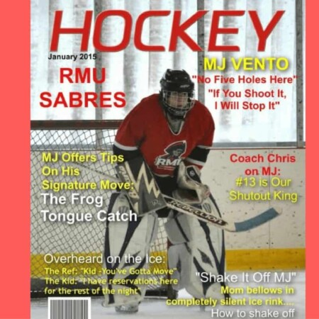 hockey, ice hockey, sports, player, goalie, goal, celebrate hockey, celebrate sports, sportsmanship, winning, losing, magazine cover, fake magazine cover, Make a magazine cover, Personalized magazine cover,Fake magazine cover,Magazine cover template,Custom magazine cover,Hockey gift,Hockey coach gift, gifting, hockey tourney, hockey tourney photos, ice hockey photos, turn hockey photos into memories, use those hockey photos, sports photos, football, baseball, basketball, lax, swimming, track, band, football, inline hockey, roller hockey, team sports, athletics, sports covers, make your kid a star, photos, magazine covers, posters, personalization, files immediately, dana vento, ad, how to make a magazine cover, tournies, ice hockey tournies, playing ice hockey, forward, defense, wing, goalie, coach, ref, NHL
