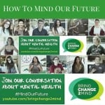 how to mind our future, #MindOurFuture, Bring Change 2 Mind, BC3M, mental illness, relieve stigma, YouTube, Facebook, Twitter, Tweet, Post, Vine, Get social, use hashtag, sponsored post, ad