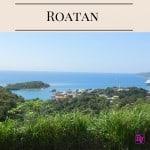 Tips For Touring Roatan