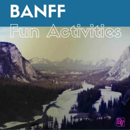 fun activities in banff, alberta, alberta canada, banff, mountains, tourism, activities, adventures, dog sledding, ice fishing, lake louise, helicopter rides, town of banff, shopping, dining, travel blogger, travel , travel blog