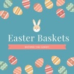 Easter Basket Ideas Beyond Candy