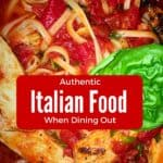 Where To Find Authentic Italian Cuisine When Dining Out