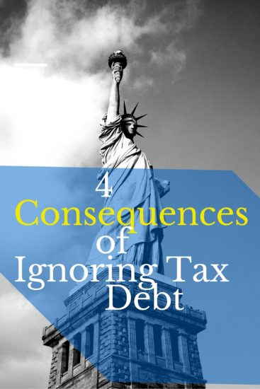 taxes, filing taxes, tax debt, 4 consequences of ignoring tax debt, filing, penalties, jail, housing, property, sneaky, forthright, proper, issues, file taxes ontime, finances, money, debt