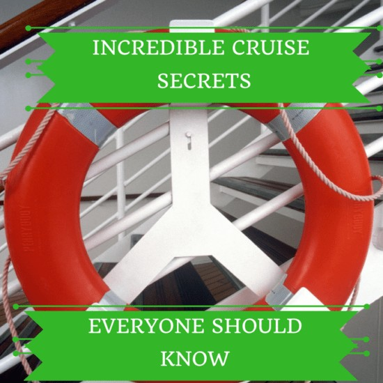 incredible cruise secrets everyone should know, cruise, cruising, cruiser, cruise ships, cruise travel, tips, tricks, secrets, insider's tips, how to, travel, adventure, couple, single, family, family cruise, couples cruise, rooming, staterooms, discounts, when to book, discount booking, sale booking, locations of rooms, travel writer dana vento