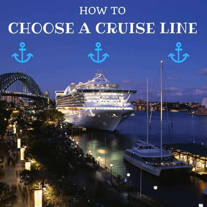 How to Choose a Cruise Line