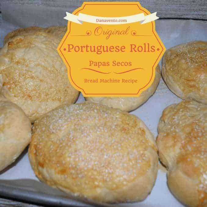 Portuguese rolls, papas secos, bread, bread maker, bread machine, recipe, recipes, fast, easy, garlic, garlic salt, sesame seed, bread maker yeast, bread maker flour, oven, bread machine, cooking, yummy, bread, rolls, carbs, dinner, lunch, yummy, homemade rolls, homemade bread, bread made at home, dana vento, foodie, food writer, dana vento writes food, foodies, recipe, easy recipe, easy bread machine recipe, diy, cooking, baking, in kitchen