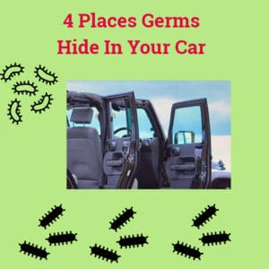 4 Places Germs Hide In Your Car