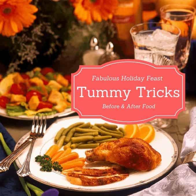 fabulous Holiday Tummy Taming Tricks