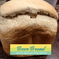 beer bread, beer, easy bread recipe, bread machine, bread maker, food, fast food, bread in 2 hours, 2 hour bread, sweet, sugar, light, white, airy, bread, slice, carbs, bread machine bread, beer bread in bread machine, easy beer bread in bread machine, recipe, recipes, food writer,