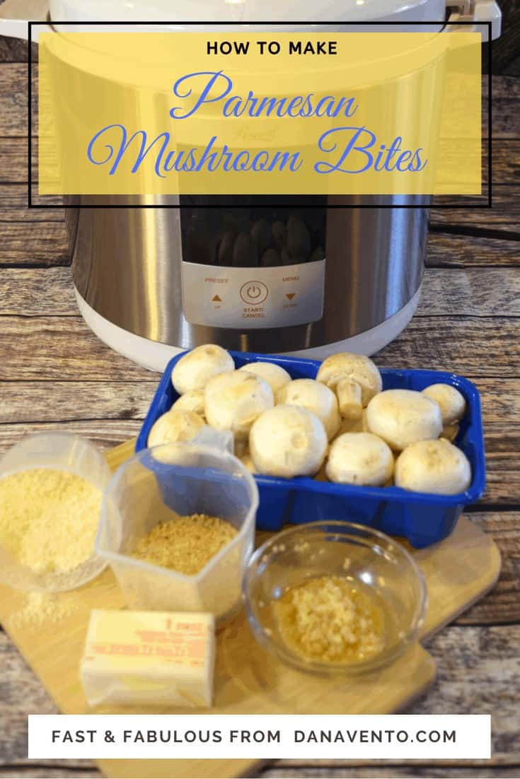 Pressure Cooker Parmesan Mushroom Buttons, mushrooms, pressure cooker parmesan mushroom buttons, picks, cheese, mushrooms, butter, easy, fast, recipe, video how-to, video recipe, recipe, recipes, parties, foods, foodies, mushroom is meatless, meatless food, meatless appetizer, vegetable, food blog, pressure cooker recipe, dana Vento, football, hockey, Christmas, New Year's, Thanksgiving, side dish, make ahead, serve warm, bread crumbs, butter, olive oil, great taste, picks, meatless appetizers, dairy, cheese, vegetarian snack, vegetarian option, pressure cooker recipe, Instant Pot recipe, Instant Pot Food Video, Food Video, Food How To, DIY, tastes great, vegetables, fiber, cheese, fast and easy