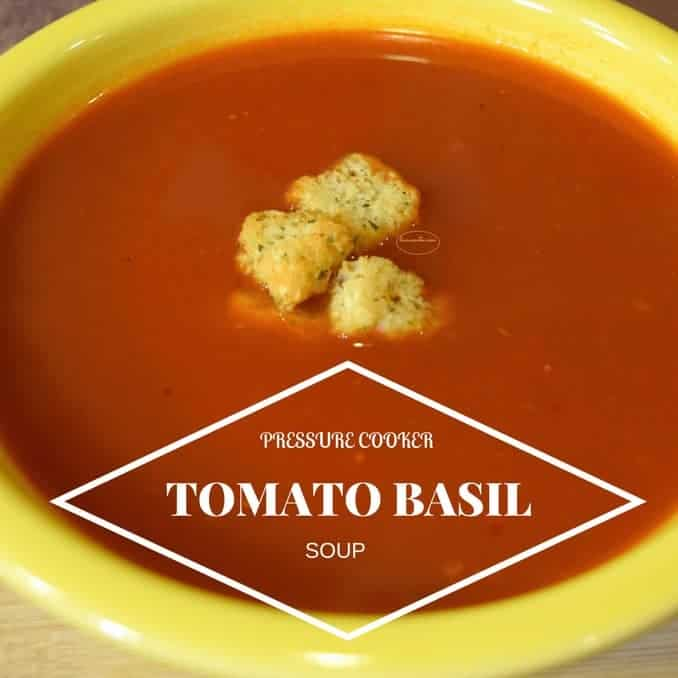 pressure cooker, pressure cooker soup, pressure cooker recipe, tomato basil soup, pressure cooker tomato soup with fresh basil, easy, fast, hot, homemade, simple, few ingredients, made from scratch, recipe, recipes, pressure cooker recipes, delicious, tomatoes, garlic, dana vento, recipe, pressure Cooker Italian tomato soup with fresh basil,