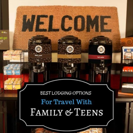 Best Lodging options for travel with family and teens, traveling, traveler, travel bug, travel writer, traveler, travel blog, vacation, extended stays, lodging, hotels, bathroom, pool, WiFi, kitchen, food, relax, sprawl out, space for everyone, ease of travel, fully stocked, eat, drink, sleep, relax