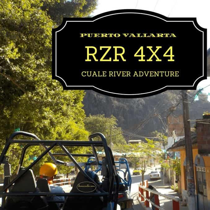Riveting RZR 4×4 Cuale River Adventure in Puerto Vallarta