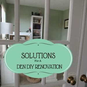 Solutions For A Den DIY Renovation