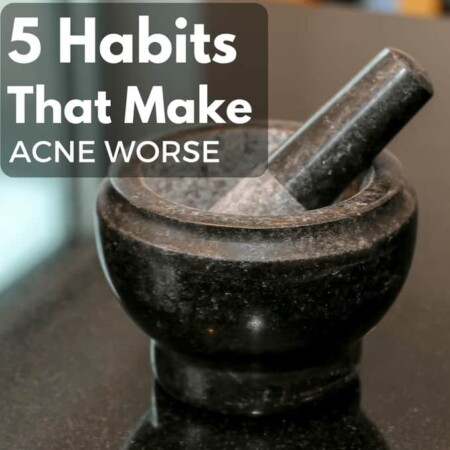 5 HABITS THAT MAKE ACNE WORSE, DIY, PINTEREST, SLEEP, SHEETS, SWEATY CLOTHING, NOT CLEAN, NOT ENOUGH SLEEP, DERMATOGIST NEEDED, FACE MASK, OVER SCRUBBING, DIY, DR, WHAT NOT TO DO, ACNE AND TEENS, ACNE AND ADULTS, PIMPLES, ZIT, WHITE HEADS, BLACKHEADS, SCRUBBING