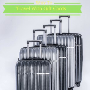 Why To Travel With Gift Cards