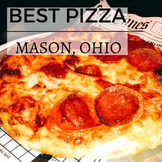 Best Pizza In Mason Ohio