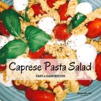Caprese Pasta Salad Prepared in Bowl