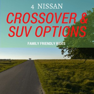 4 Nissan SUV and Crossover Options For Families