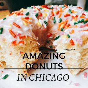 Where To Find Amazing Donuts In Chicago