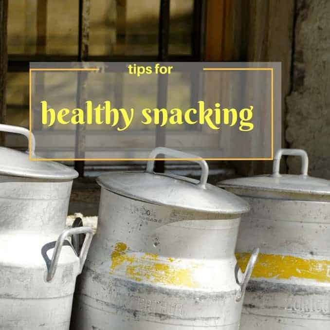 Tips For Healthy Snacking