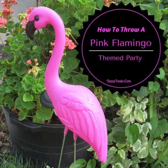 How To Throw A Pink Flamingo Themed Party Step By