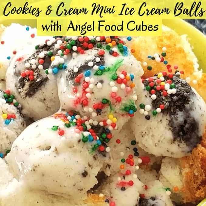 Cookies and Cream Mini Ice Cream Balls and Angel Food Cubes,angel food, treat, lavishly living, protein,healthy lifestyle, dessert option, treats for adults, giant eagle, cookie and cream, creamy chocolate, vanilla bean, mint chip, iice cream, ice cream, bowls, scoops, dairy, snacking, pints, frozen section, reecipe, ice cream recipe, summer, fall, parties, picnics, easy to make, 2 steps, 2 ingredients,Cooking, food, homemade, artisan, food prepared, prepared at home, how to, food diy, recipe, food recipe, food instructions, how to cook, food prep, greens, meatless, meat, food post, recipe post, diy post, kitchen, hands on, yummy, delicious, green and mean, fabulous food, easy to prepare, at home preparation, food prep in your home, you are the chef, go you, cooking recipes, edible, good eats, yummy, instant food, instant good, meals at home, dinner, lunch, side dishes, picnics, parties,