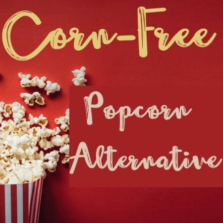 Brilliant Corn Free Popcorn Alternative