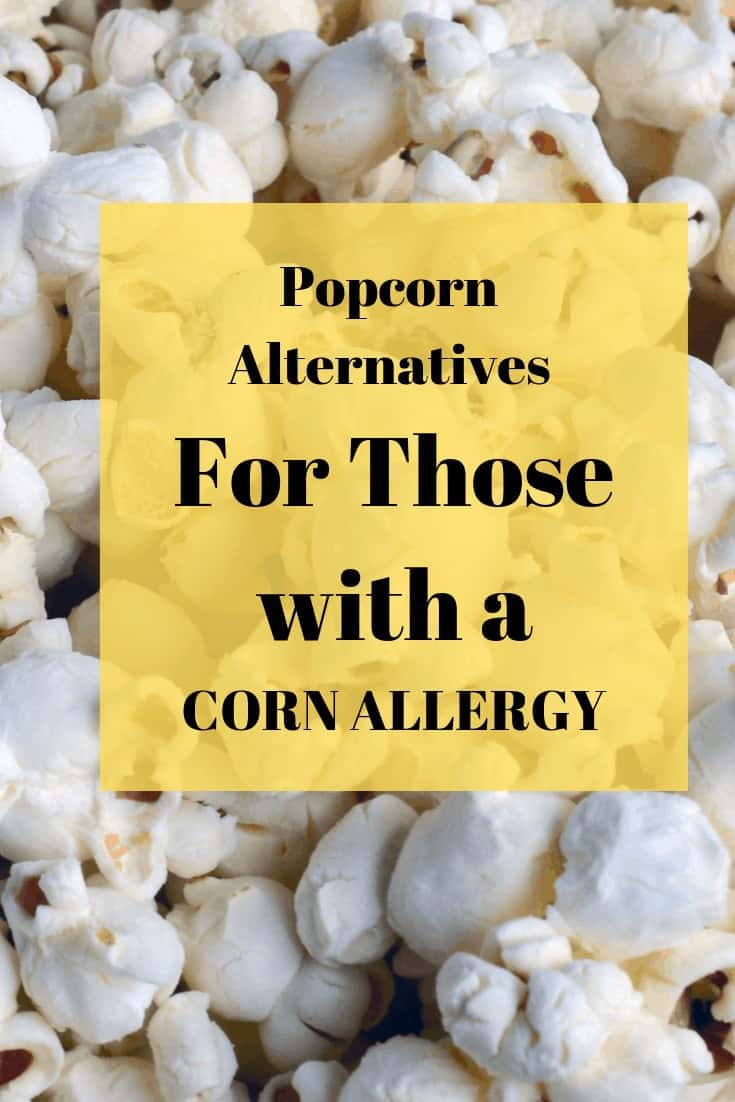 Popped Popcorn with sign 'Popcorn alterntaives for those with a corn allergy'