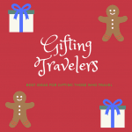Best Gift Ideas For Travelers