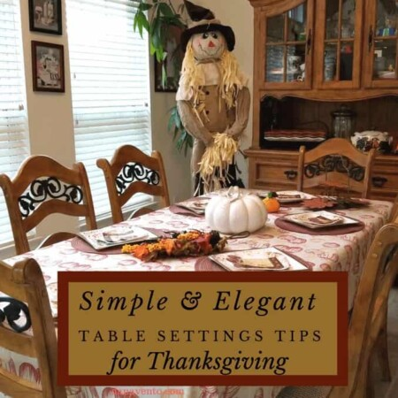 Thanksgiving, Simple and elegant table setting tips for Thanksgiving, food, good eats, holiday, fun, family, celebration, Turkey, cranberry sauce, food, fall harvest, swag, pumpkins, plates, easy table ware, elegant and lavish, disposable, tablecloth, placemats, scarecrow, decor, dessert plates, turkey beverage napkins, turkey picks, food picks, garbage can, dishes, fast and easy, family cleanup, Thanksgiving,Thanksgiving Day Parade,Thanksgiving dinner. Thanksgiving feast, Thanksgiving spread, Thanksgiving table, the Thanksgiving story, third Thursday, diy, style and home decor, home fashion, tablewares, easy tablewares, dana diy blog, Pittsburgh