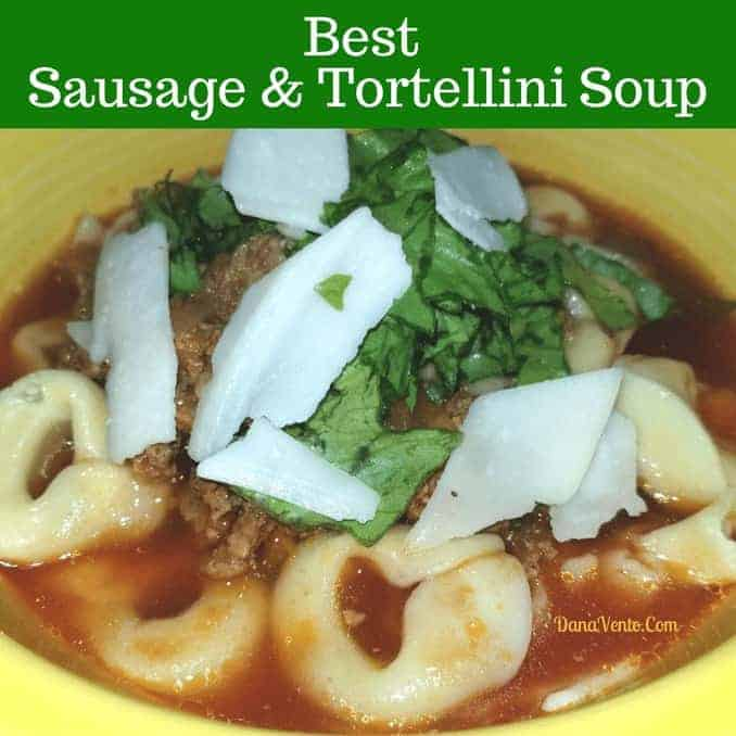 Best Sausage and Tortellini Soup