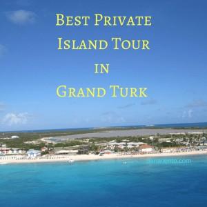 Best Private Island Tour In Grand Turk