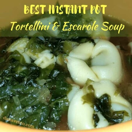 Best Instant Pot Tortellini and Escarole Soup, Pressure cooker, Instant Pot, Stove Top, fast, easy, recipe, good, lower carb, meatless, vegetarian, tortellini, spinach, garlic, sauce, olive oil, cooking, saute, sauce, weeknight, weekday, optional add ins, shrimp, good cooking, healthy lifestyle, beans, greens, eat more greens, eat less meat, cup of soup, bowl of soup, warm, warm food, good food, lunch, dinner, snack, Instant Pot Recipe, easy instant pot recipe,Cooking, food, homemade, artisan, food prepared, prepared at home, how to, food diy, recipe, food recipe, food instructions, how to cook, food prep, greens, meatless, meat, food post, recipe post, diy post, kitchen, hands on, yummy, delicious, green and mean, fabulous food, easy to prepare, at home preparation, food prep in your home, you are the chef, go you, cooking recipes, edible, good eats, yummy, instant food, instant good, meals at home, dinner, lunch, side dishes, picnics, parties, Good eats, allergen friendly dining, eating out with allergies, brunch food, lunch food, lively libations, coffee and alcohol, sandwiches, platters, large servings, destination, yummy, fabulous food, food fresh prepped, the Chef does it all, Dana Vento Food Blog, Dana Vento in Pittsburgh, Dana Vento Lifestyle Blogger, Lavish food made simple