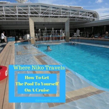 where niko travels, how to get the pool to yourself on the cruise, cruising, ship, holland america, swimming, how to, cruise time, family time, what to do, life through my eyes, teens and cruising.