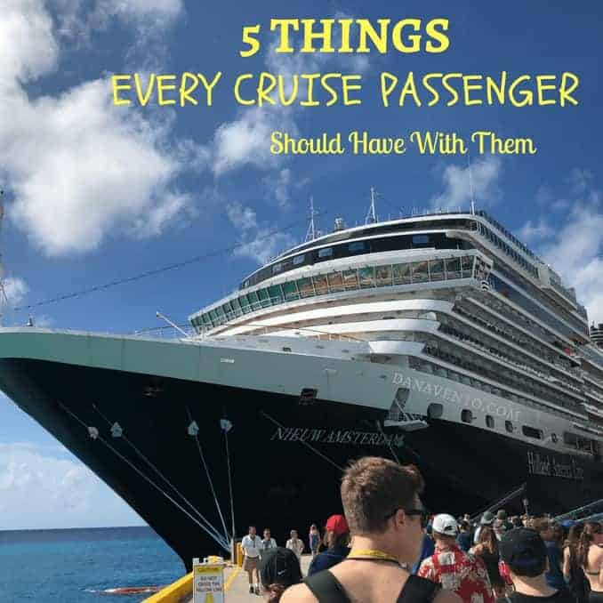 5 Things Every Cruise Passenger Should Have