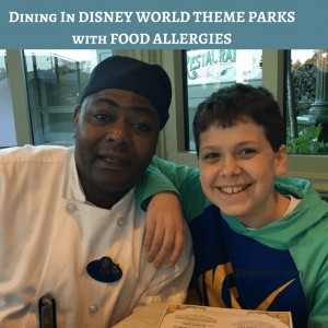 Dining In Disney World Theme Parks With Food Allergies