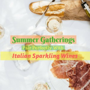 Summer Gatherings Pair Perfectly With Italian Sparkling Wines