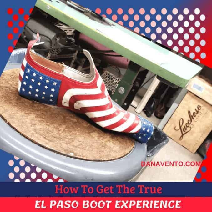 How To Get The True El Paso Boot Experience