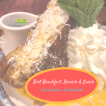 Best Breakfast, Brunch and Lunch in Annapolis Maryland