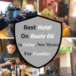 Best Hotel On Route 66 In Gallup, New Mexico For Families