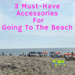 3 Must-Have Accessories For Going To The Beach